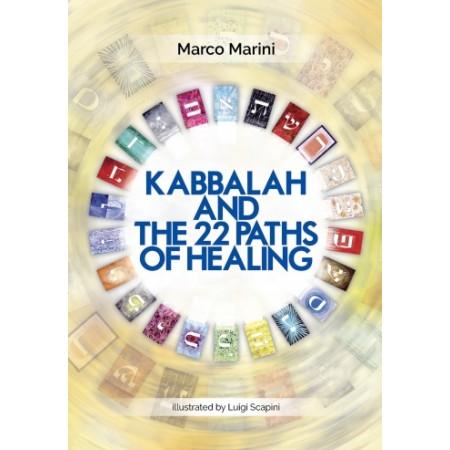 Knyga Kabbalah and the 22 Paths of Healing